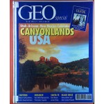 Geo Special. Die Welt erleben. Canyonlands USA. Utah - Arizona - New Mexiko - Colorado. Scott Carrier: Everett Ruess. Poesien in Stein; Stefan Schomann: Abenteuer im Schaukelstuhl; etc.