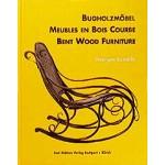 Bugholzmöbel - Meubles en Bois Courbe - Bent Wood Furniture
